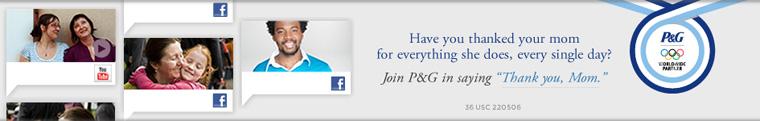Proctor Gamble P&G Thank You Mom Olympics London 2012
