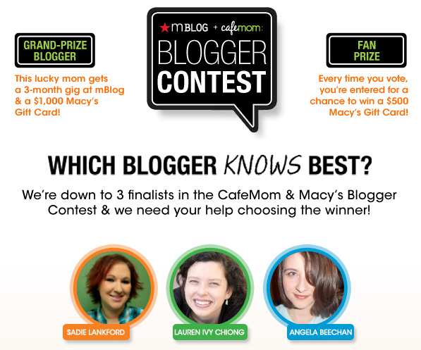 Macys Cafe Mom mblog blogger contest final three