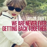 Taylor Swift Red We Are Never Ever Getting Back Together Album Single
