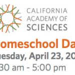 2013 Homeschool Day at California Academy of Sciences – 4/23 Only!