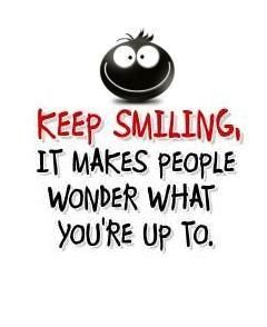 motivational but mischievous photo quote to help keep you smiling