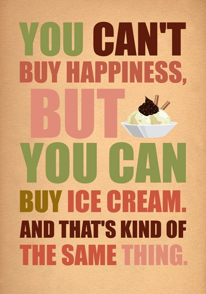 Sweet Quote About Happiness And Buying Ice Cream W Photo Quotes