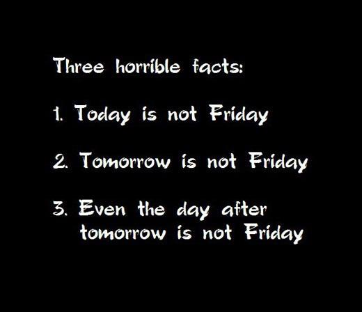 Funny Monday Quotes: Monday Quote: Three Undeniable Facts #Quotes