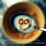 Quotes about happiness –It's about the little things put together #Quotes