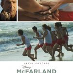 McFarland, USA – A Touching Struggle Based on a True Story