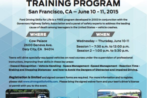 Cars | Driving | Take advantage of the FREE Ford Driving Skills program coming to the San Francisco Bay Area. Let your teen drivers learn advanced skills to prevent crashes and teen deaths. Happening on June 10 and 11, 2015.