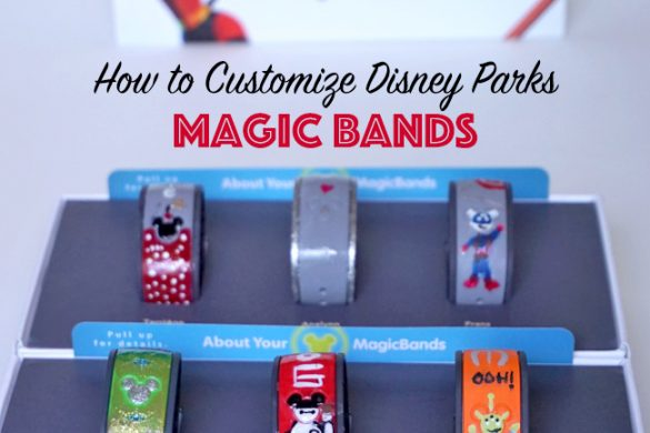 Travel | Travel Tips | Craft | DIY | Use these tips on how to customize your Magic Bands for Walt Disney World. You can simply use polish or order decals. The third point is really important.