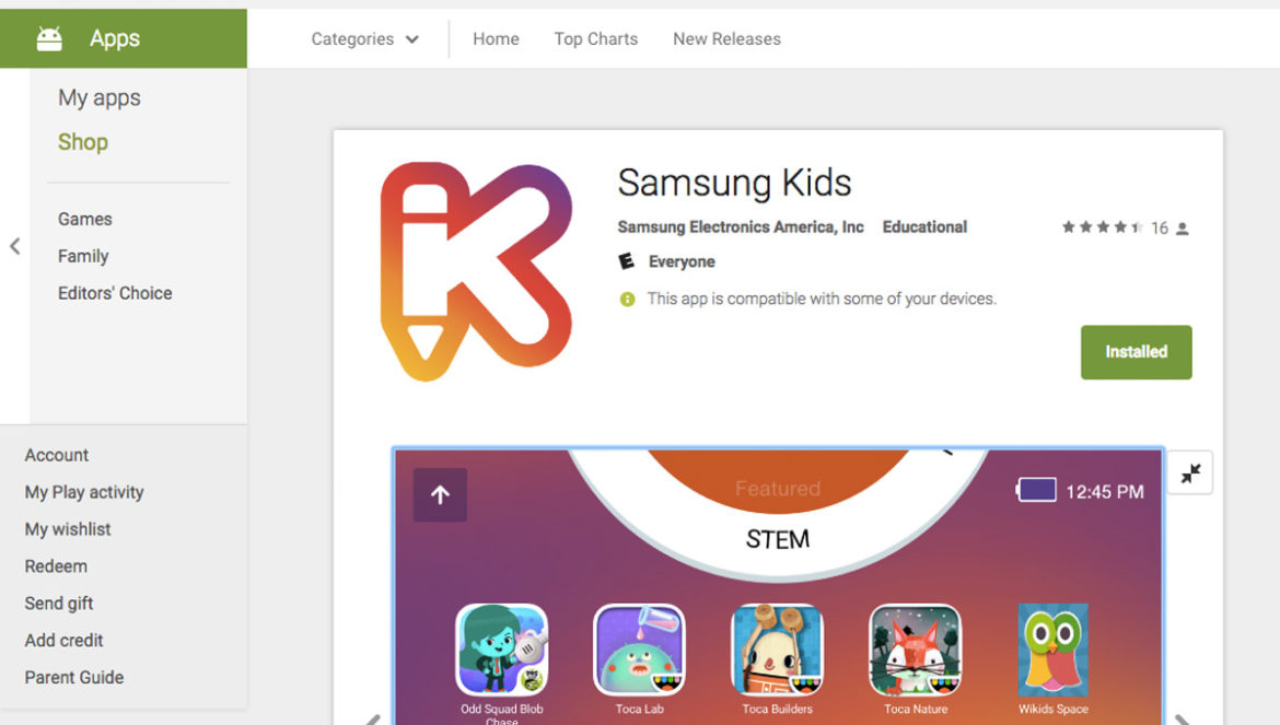 Cookies & Clogs   Technology   Kids   The Samsung Kids app is now available for Galaxy phones and tablets. Find an enormous library of games, stories, and other content from your kids' favorite brands and characters and set time limits. Much of these align with STEM and Common Core curriculum to prevent summer slide.