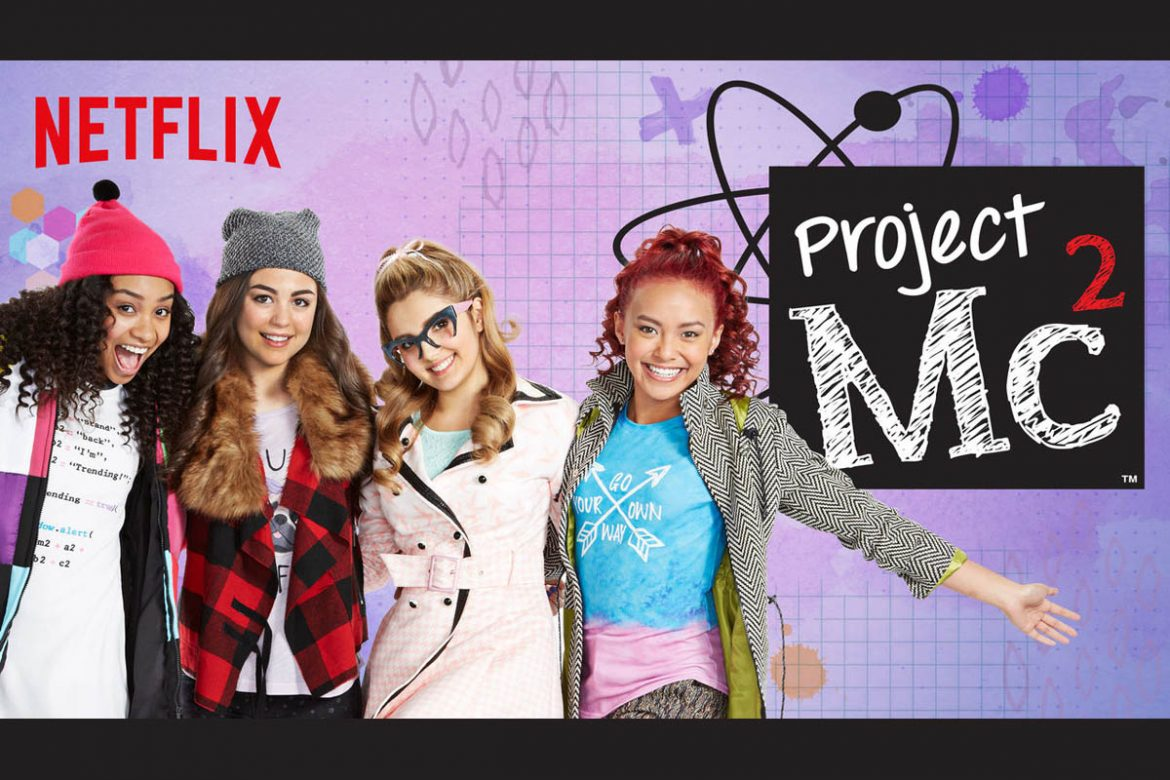 Cookies & Clogs | Netflix Original Series Project Mc2 is now complete as the third season of the three-part series was just released this month. See how the undercover spy team uses STEAM / STEM to fight crime. Perfect for tween and teen girls.