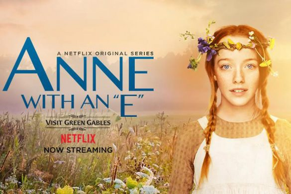 Cookies & Clogs | Anne with an E Review on Netflix and comparison with the Anne of Green Gables from the 80s.