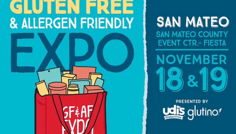 Gluten Free & Allergen Friendly Expo in San Mateo, CA November 18 & 19, 2017