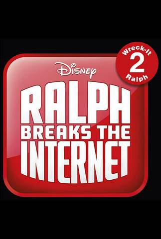 2018 Disney Movies Wreck-It Ralph 2 Ralph Breaks the Internet Poster